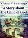 Electronic book A Story About the Child of God
