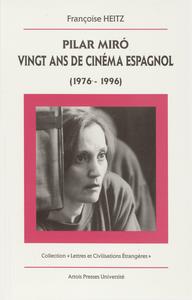 Livre numérique Pilar Miró, vingt ans de cinéma espagnol (1976-1996)