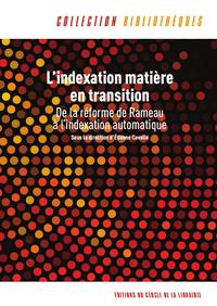 Livre numérique L'indexation matière en transition : de la réforme de Rameau à l'indexation automatique