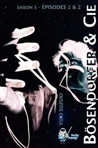 Livre numérique Bösendorfer et Cie, Saison 3 : épisodes 1 et 2