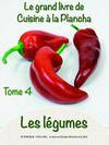 Livre numérique Le grand Livre de cuisine à la Plancha tome 4 les légumes