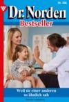 Libro electrónico Dr. Norden Bestseller 308 – Arztroman