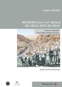 Electronic book Maaloula (XIXe-XXIe siècles). Du vieux avec du neuf