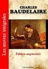 Livre numérique Charles Baudelaire - Les oeuvres complètes (Edition augmentée)
