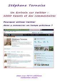 Livre numérique Un écrivain sur twitter : 1000 tweets et des commentaires