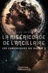 Electronic book Les chroniques du Radch (Tome 3) - La miséricorde de l'ancillaire