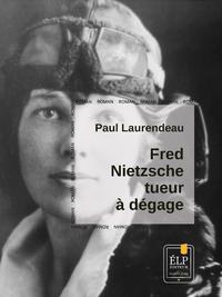 Livre numérique Fred Nietzsche, tueur à dégage