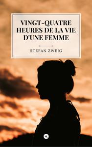Livre numérique Vingt-quatre heures de la vie d'une femme