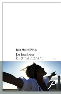 Electronic book Le bonheur ici et maintenant
