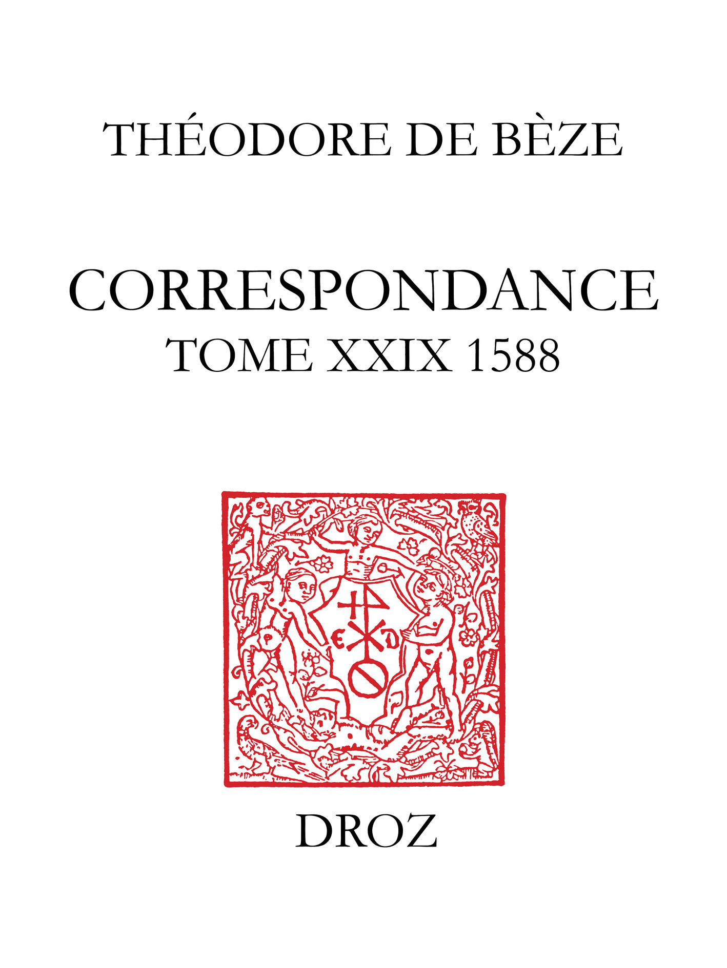 Ebook correspondance tome xxix 1588 par th odore b ze for Catalogue de plantes par correspondance