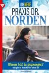 Libro electrónico Die neue Praxis Dr. Norden 9 – Arztserie