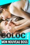 Livre numérique Coloc avec mon nouveau Boss (deux semaines de colocation)