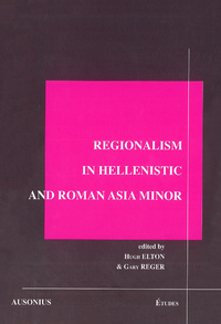 Electronic book Regionalism in Hellenistic and Roman Asia Minor
