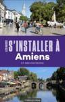 Livre numérique S'installer à Amiens