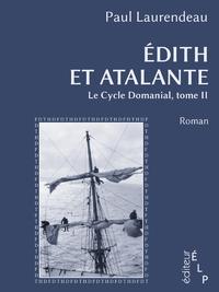 Livre numérique Edith et Atalante (Le cycle Domanial 2)