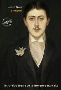 Livre numérique Marcel Proust l'intégrale : Œuvres complètes, 40 titres avec annexes enrichies (Format professionnel électronique © Ink Book édition).