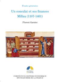Livre numérique Un consulat et ses finances. Millau (1187-1461)