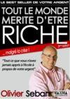 Electronic book Tout le monde mérite d'être riche - Ou tout ce que vous n'avez jamais appris à l'école à propos de votre argent