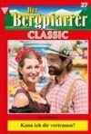 E-Book Der Bergpfarrer Classic 27 – Heimatroman