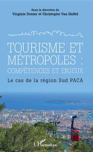 E-Book Tourisme et métropoles : compétences et enjeux