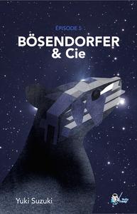 Livre numérique Bösenderfor& Cie, Épisode 5