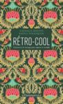 Libro electrónico Rétro-Cool. Comment le vintage peut sauver le monde