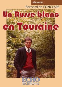 Livre numérique Un Russe blanc en Touraine