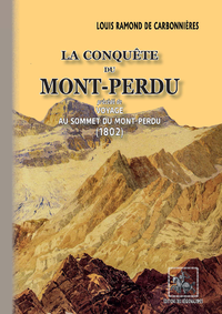 Livre numérique La Conquête du Mont-Perdu (précédé de) Voyage au sommet du Mont-Perdu (1802)