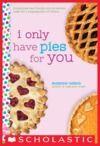 Livre numérique I Only Have Pies for You: A Wish Novel