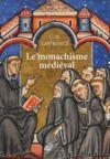Livre numérique Le Monachisme médiéval