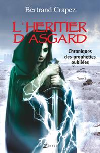 Livre numérique L'Héritier d'Asgard - Chroniques des prophéties oubliées - Tome 3