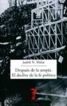 Livro digital Después de la utopía. El declive de la fe política