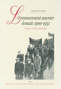 Livre numérique Le mouvement ouvrier écossais, 1900-1931