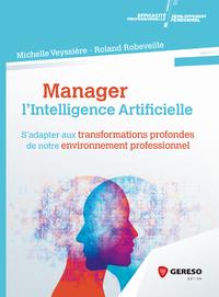 Livre numérique Manager l'intelligence artificielle