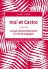 Livre numérique Moi et Castro