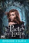 Libro electrónico Le Pacte des loups - Feuilleton 3