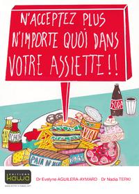 Livre numérique N'acceptez plus n'importe quoi dans votre assiette !!