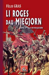 Livro digital Li Roges dau Miegjorn (libre Ièr : la Revolucion)