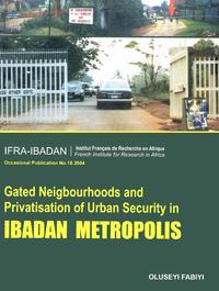 Livre numérique Gated Neighbourhoods and privatisation of urban security in Ibadan Metropolis