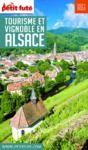 Livro digital TOURISME ET VIGNOBLE EN ALSACE 2020 Petit Futé