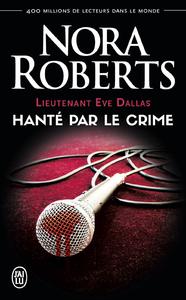 Electronic book Lieutenant Eve Dallas (Tome 22.5) - Hanté par le crime
