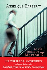 Livre numérique La vie enfuie de Martha K.