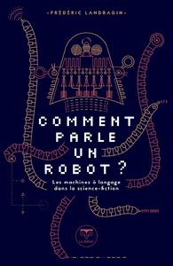Electronic book Comment parle un robot ?
