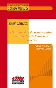 Livre numérique Robert C. Merton - L'introduction du temps continu dans la théorie financière moderne