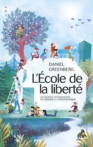 Livre numérique L'École de la liberté