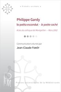 Livre numérique Philippe Gardy. Lo poëta escondut - le poète caché