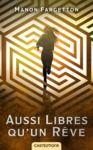 Electronic book Aussi libres qu'un rêve