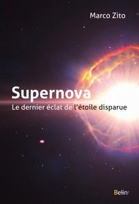 Livre numérique Supernova, le dernier éclat de l'étoile disparue