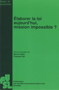 Livre numérique Élaborer la loi aujourd'hui, mission impossible?