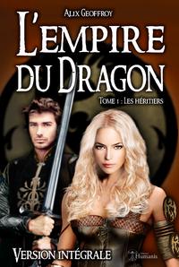 Livre numérique L'Empire du Dragon - Tome 1 : Les héritiers - Version intégrale